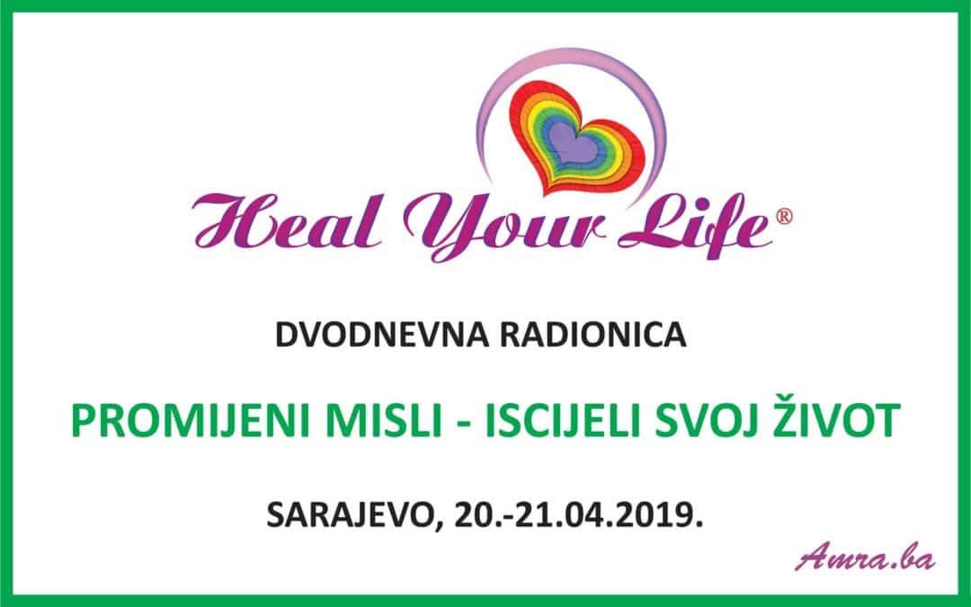 Promijeni misli – Iscijeli svoj život, Sarajevo, 20.04.-21.04.19.