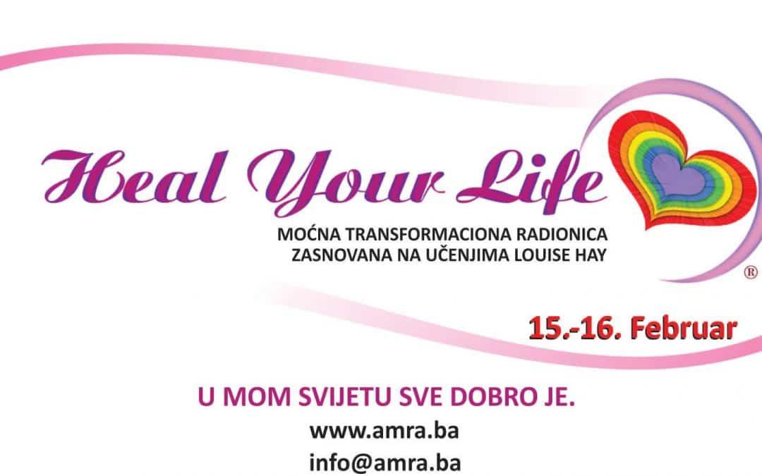 HEAL YOUR LIFE – Dvodnevna radionica, Sarajevo, 15.02.-16.02.20