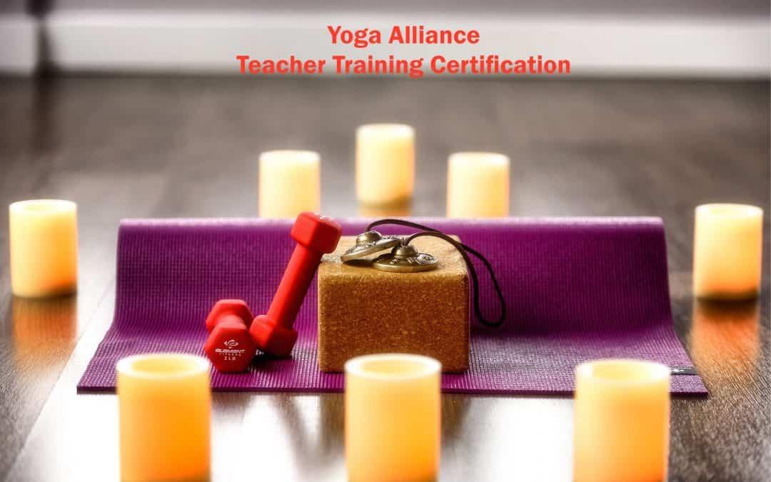 Yoga Alliance Teacher Training Certification